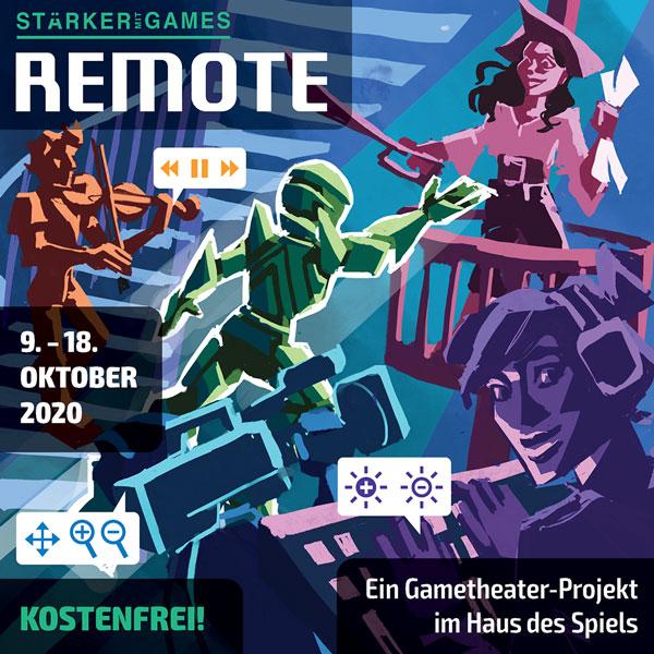 Remote: Ein GameTheaterstück